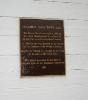 "plaque: ""Columbia Falls Town Hall,"" once the Union Church (2004)"
