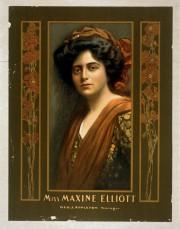 Miss Maxine Elliott, c. 1905