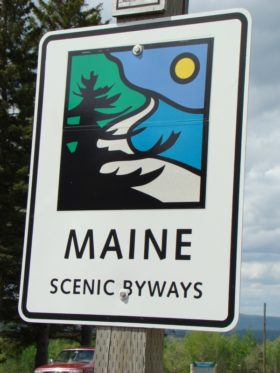 "sign: ""Maine, Scenic Byways"" near Route 201 in Bingham"