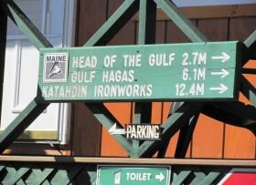 "sign: ""Head of the Gulf 2.7 M =>, Gulf Hagas 6.1 M =>, Katahdin Iron Works 12.4 M =>"""