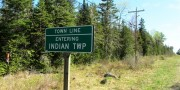 sign: Town Line, Entering Indian Township