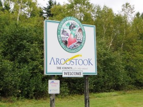 Welcome to Aroostook County sign on Route 11 in Mount Chase (2014)