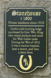 Plaque: Stonehouse, c. 1800, private residence since 1916