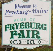 Sign: Welcome to Fryeburg, Home of the Fryeburg Fair (2004)