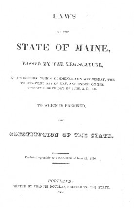 Face page of the first bound volume of the Laws of Maine which contained Governor Kings address