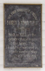 "Plaque: ""The First Town House of Present North Yarmouth"" (2002)"