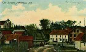 """The Square Pembroke, Me."" (postcard c. 1905)"