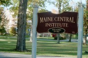 Sign: Maine Central Institute (2002)