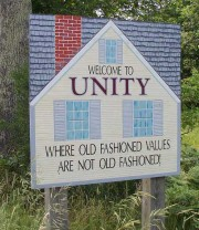 Sign: Welcome to Unity, where old fashioned values are not old fashioned! (2003)